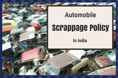 Automobile Scrappage in India: A Boon for Steel Industry