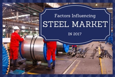 Factors that will influence the Steel Market in 2017